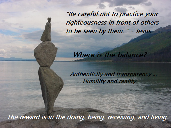 Practicing Righteousness to be seen
