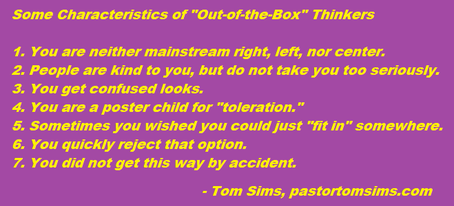 Out of the box thinkers.