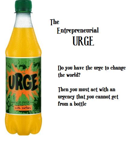 Entrepreneurial urge