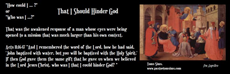 That i should hinder god