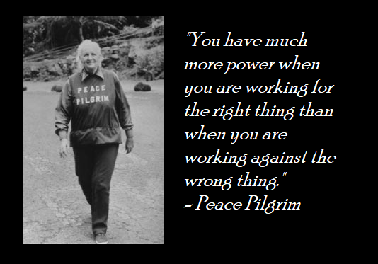 Peace pilgrim quote and picture