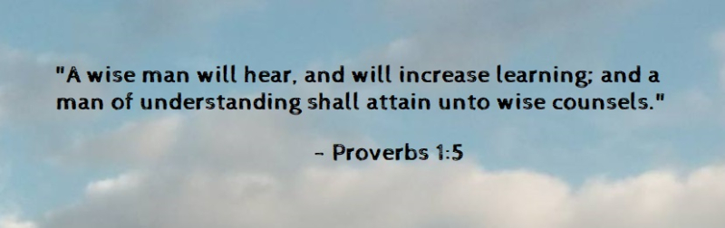 A wise man will hear and increase