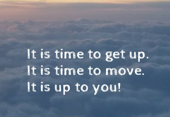 Get up and get going