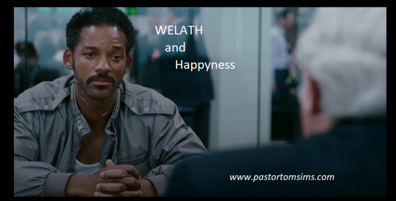 Welath and happyness