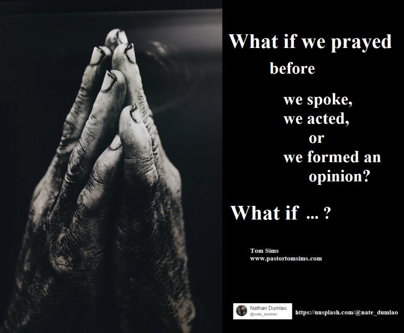 What if we prayed