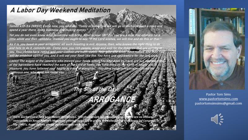 Labor day meditation -arrogance